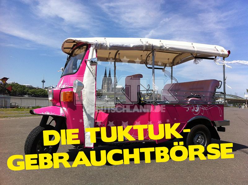 Tuktuk Gebrauchtbörse Tuktuk Deutschland